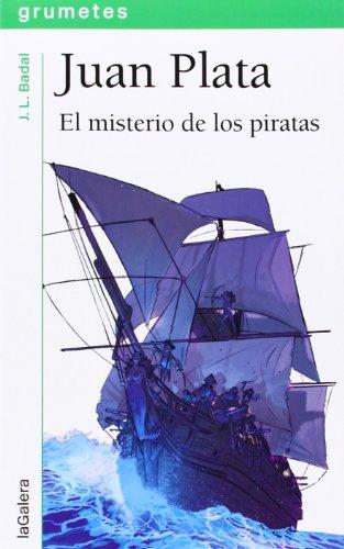Juan Plata. El Misterio De Los Piratas: 116 (Grumetes)