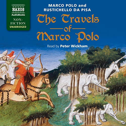The Travels of Marco Polo                   By:                                                                                                                                 Marco Polo,                                                                                        Rustichello da Pisa                               Narrated by:                                                                                                                                 Peter Wickham                      Length: 10 hrs and 55 mins     Not rated yet     Overall 0.0