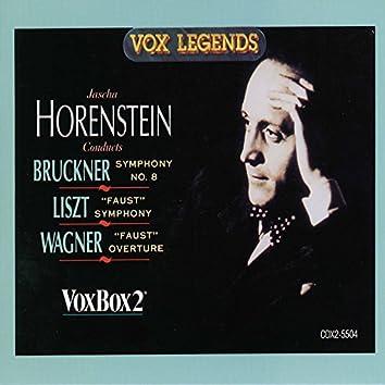 Bruckner: Symphony No. 8 - Liszt: Faust Symphony, S. 108 - Wagner: Eine Faust-Ouvertüre, WWV 59