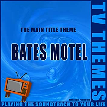 Bates Motel - The Main Title Theme
