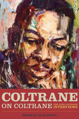 Image of Coltrane on Coltrane: The John Coltrane Interviews (Musicians in Their Own Words)
