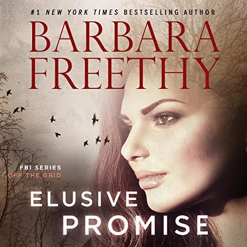 Elusive Promise: Off the Grid: FBI Series, Book 4
