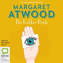 the message of margaret atwood in the robber bride Postmodern writer, three of atwood's novels (the robber bride, alias grace, and  the  and reality, and engage the reader in creating the meaning of a text   alias grace, and the blind assassin, author margaret atwood employs several of .