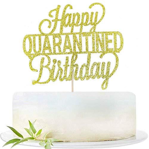 Glitter Happy Quarantined Birthday Cake topper, Cake Topper for Birthday Party Cake Decoratons During Quarantined