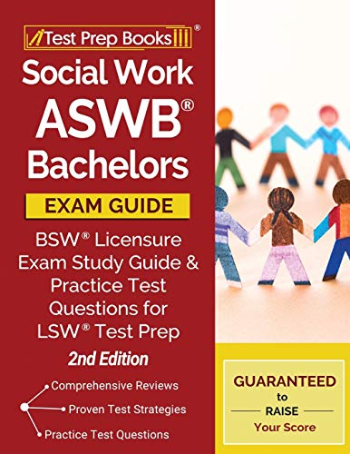 Compare Textbook Prices for Social Work ASWB Bachelors Exam Guide: BSW Licensure Exam Study Guide and Practice Test Questions for LSW Test Prep []  ISBN 9781628459333 by Test Prep Books