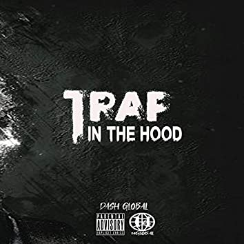Trap in the Hood