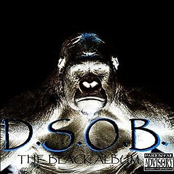 D.S.O.B. The Black Album