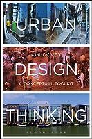 Urban Design Thinking: A Conceptual Toolkit