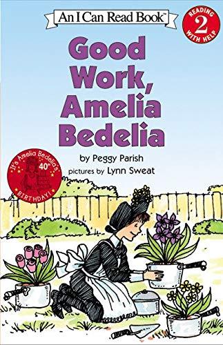 Good Work, Amelia Bedelia (I Can Read Level 2)の詳細を見る