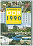 Notizen aus der DDR 1990