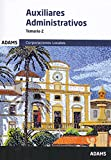 Temario 2 Auxiliares Administrativos de Corporaciones Locales (Temario Auxiliares Administ...