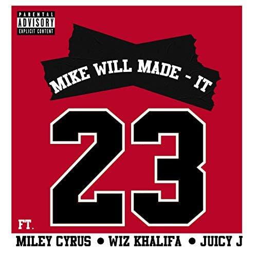 Mike Will Made-It feat. マイリー・サイラス, ウィズ・カリファ & ジューシー・J