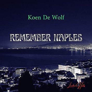 Remember Naples
