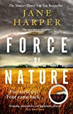 Force of Nature: 'Even more impressive than The Dry' Sunday Times - Jane Harper