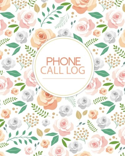 Phone Call Log: Telephone Memo Journal log, Track, Monitor Phone Calls And Voice Mail 8