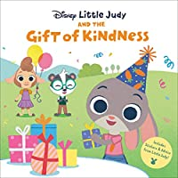 Little Judy and the Gift of Kindness (Disney Zootopia) (Pictureback(R))