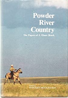 Powder River country: The papers of J. Elmer Brock