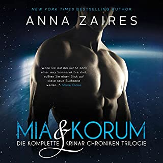 Mia & Korum (Die komplette Krinar Chroniken Trilogie)                   Autor:                                                                                                                                 Anna Zaires,                                                                                        Dima Zales                               Sprecher:                                                                                                                                 Nina Schoene                      Spieldauer: 33 Std. und 28 Min.     1.252 Bewertungen     Gesamt 4,3