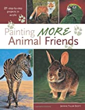 Painting More Animal Friends: 24 Step-By-Step Projects In Acrylic