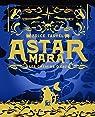 Astar Mara : Les chemins d'eau par Tarvel