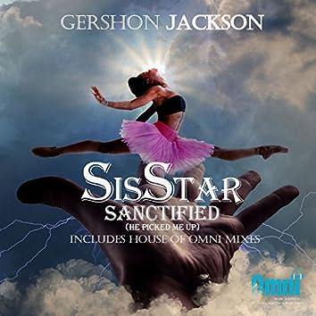 SisSTAR Sanctified (He Picked Me Up)