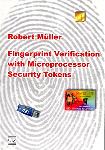 Fingerprint Verification with Microprocessor Security Tokens (Informatik)