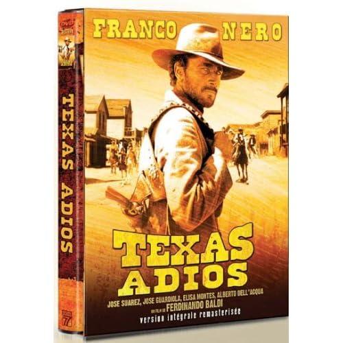 Texas adios (Version intégrale)