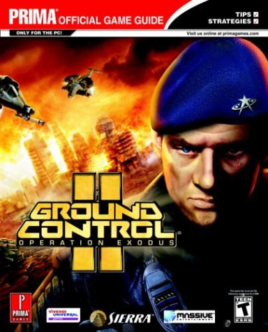 Ground Control 2: Operation Exodus: Prima Official Game Guide (Prima Official Game Guides)