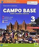 Campo base. Per la Scuola media. Con e-book. Con 2 espansioni online (Vol. 3)