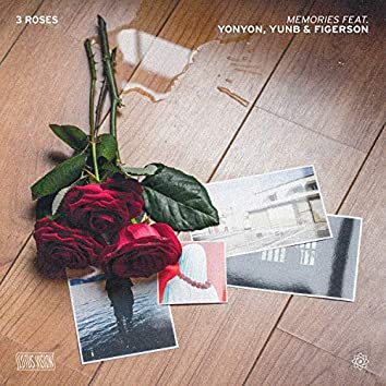 Memories (feat. YonYon, YunB & Figerson)