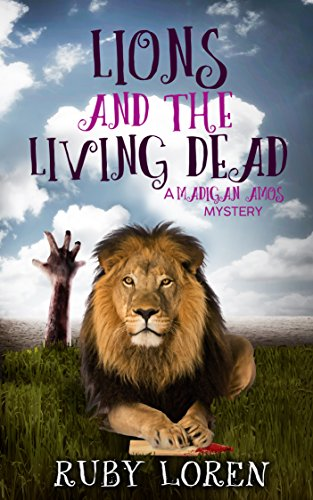Lions and the Living Dead: Mystery (Madigan Amos Zoo Mysteries Book 4) (English Edition)
