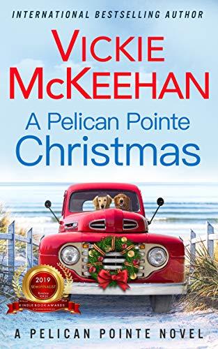 A Pelican Pointe Christmas (A Pelican Pointe Novel Book 12)