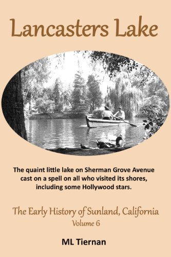 Lancasters Lake (The Early History of Sunland, California Book 6) (English Edition)
