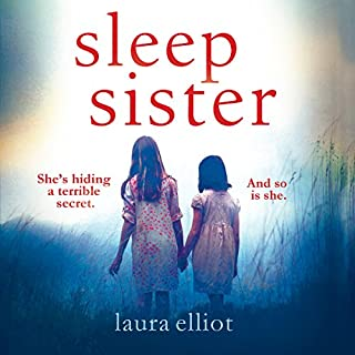 Sleep Sister                   By:                                                                                                                                 Laura Elliot                               Narrated by:                                                                                                                                 Marcella Riordan                      Length: 13 hrs and 10 mins     3 ratings     Overall 4.0