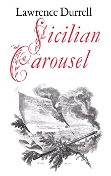 Sicilian Carousel by [Lawrence Durrell]