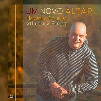 Um Novo Altar (Ao Vivo) [feat. Ludmila Ferber]