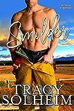 Smolder (Firefighters of Montana Book 1)