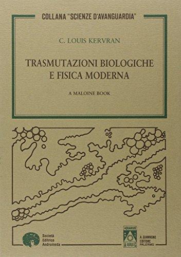 Trasmutazioni biologiche e fisica moderna
