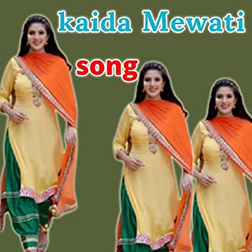 Kaida Mewati Song