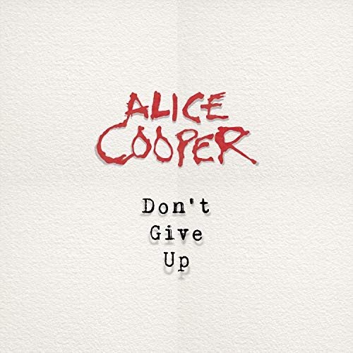 Alice Cooper - Don't Give Up (Limited 7inch Vinyl Single – Picture Disc) [Vinyl Single]