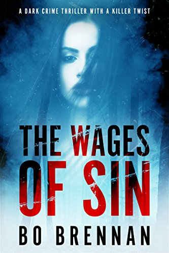 The Wages of Sin: Absolutely riveting crime fiction with a totally breathtaking twist (Detectives Kane and Colt Series Book 3) (English Edition)