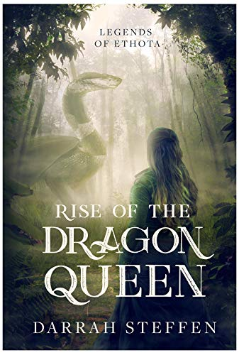 Rise of the Dragon Queen (Legends of Ethota Book 1) (English Edition)