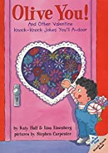 Olive You!: And Other Valentine Knock-Knock Jokes You'll A-Door (Lift-the-Flap Knock-Knock Book) by Katy Hall (2000-01-05)