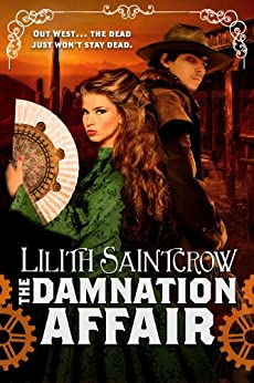 The Damnation Affair (Bannon and Clare Book 2) by [Lilith Saintcrow]