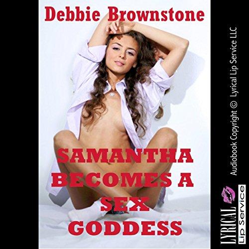 Samantha Becomes a Sex Goddess  audiobook cover art