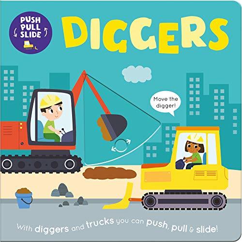 Diggers (Push Pull Slide)