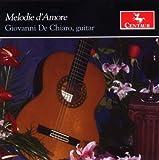 Giovanni De Chiaro Melodie DAmore Guitar