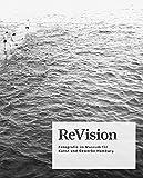 ReVision. Fotografie im Museum für Kunst und Gewerbe Hamburg (Gebundene Ausgabe)