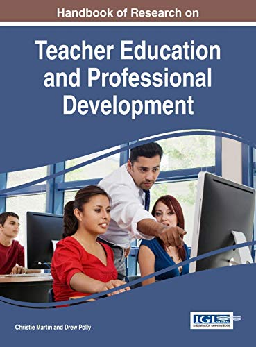 Handbook Of Research On Teacher Education And Professional Development Advances In Higher Education And Professional
