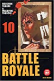 Battle Royale - Tome 10 Tome 10 - Soleil - 22/06/2005